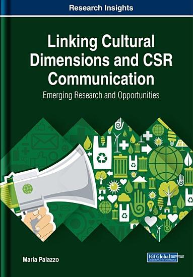 Linking Cultural Dimensions and CSR Communication  Emerging Research and Opportunities PDF