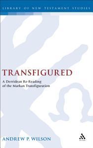 Transfigured