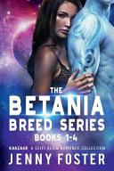 The Betania Breed Series: Books 1-4