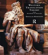 Western Translation Theory from Herodotus to Nietzsche: Edition 2