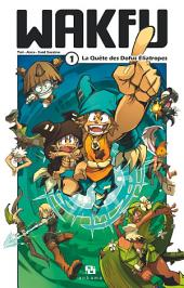 Wakfu Manga -: La Quête des Dofus Eliatropes