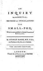 An Inquiry Into the Merits of a Method of Inoculating the Small pox PDF