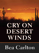 Cry on Desert Winds
