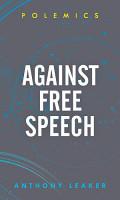 Against Free Speech PDF