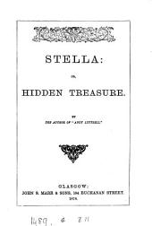 Stella: or, Hidden treasure, by the author of 'Andy Luttrell'.