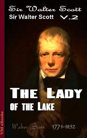 The Lady of the Lake, Complete: Scott's Works Vol.2