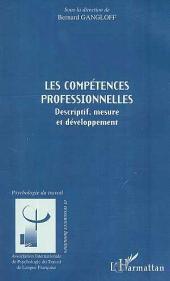 LES COMPÉTENCES PROFESSIONNELLES: Descriptif, mesure et développement