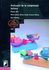Avaluació de la comprensió lectora. Vol. II: Proves ACL. Cicle mitjà i superior de primària