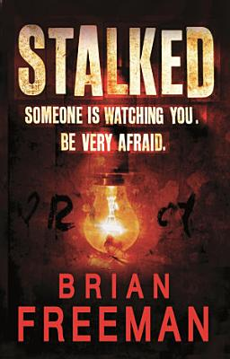 Stalked  Jonathan Stride Book 3  PDF