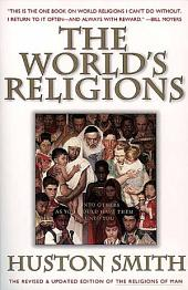 The World's Religions, Revised and Updated: A Concise Introduction