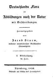 Deutschlands Flora: in Abbildungen nach der Natur mit Beschreibungen. ¬Abt. ¬I., Phanerogamen ; H. 70, Band 1,Ausgabe 70