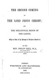 The Second Coming of the Lord Jesus Christ; and the Millennial Reign of the Saints