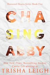 Chasing Abby: A Young Adult Coming of Age Romance
