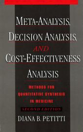 Meta-Analysis, Decision Analysis, and Cost-Effectiveness Analysis: Methods for Quantitative Synthesis in Medicine, Edition 2
