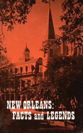 New Orleans: Facts and Legends