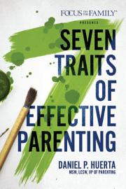 7 Traits Of Effective Parenting