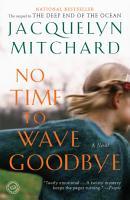 No Time to Wave Goodbye PDF