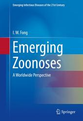Emerging Zoonoses: A Worldwide Perspective