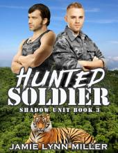 Hunted Soldier - Shadow Unit: Book 3