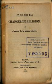 On ne doit pas changer de religion