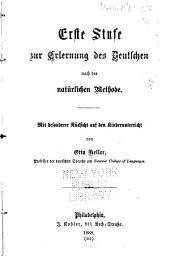 Erste Stufe zur Erlernung des deutschen nach der näturlichen Methode: Mit besonderer Rücksicht auf den Kinderunterricht