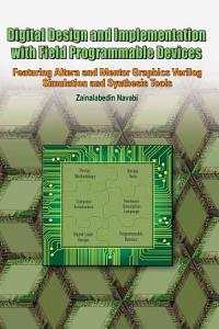 Digital Design and Implementation with Field Programmable Devices Book