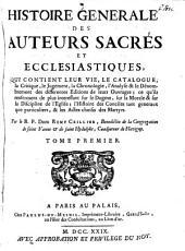 Histoire générale des auteurs sacrés et ecclésiastiques: Volume1