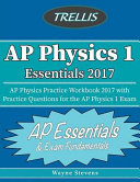 Ap Physics I Essentials 2017 Book