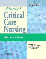 AACN Advanced Critical Care Nursing   E Book Version to be sold via e commerce site PDF