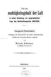 Über den Feuchtigkeitsgehalt der Luft in seiner beziehung zur geographischen Lage des Beobachtungsortes Rostock ...