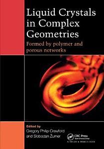 Liquid Crystals In Complex Geometries PDF