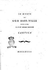 In morte di Ugo Bass-Ville seguita in Roma il dì 14 gennaro 1793. cantica