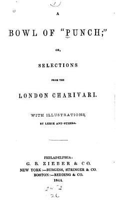 A Bowl of  Punch   Or  Selections from the London Charivari PDF