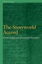 The Storyworld Accord: Econarratology and Postcolonial Narratives