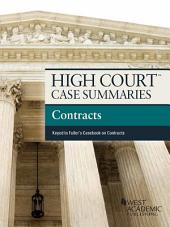 High Court Case Summaries on Contracts, Keyed to Fuller, 9th: Edition 9