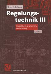 Regelungstechnik III: Identifikation, Adaption, Optimierung, Ausgabe 6