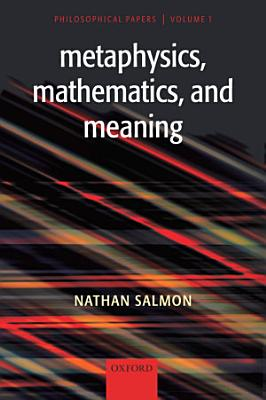 Metaphysics  Mathematics  and Meaning PDF