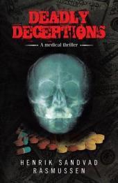 Deadly Deceptions: A medical thriller