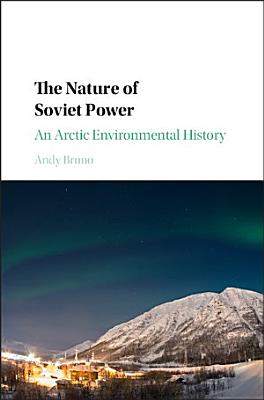 The Nature of Soviet Power