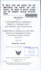 The Fiscal Year 2010 Budget for the Directorate for Science and Technology  the Office of Health Affairs  and the Domestic Nuclear Detection Office PDF