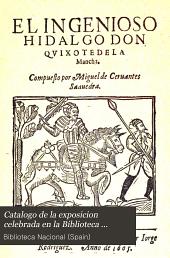 Catalogo de la exposicion celebrada en la Biblioteca nacional en el tercer centenario de la publicacion del Quijote: Año 1905