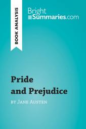Pride and Prejudice by Jane Austen (Book Analysis): Detailed Summary, Analysis and Reading Guide