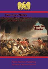 Twelve Years' Military Adventure in Three-Quarters of the Globe –