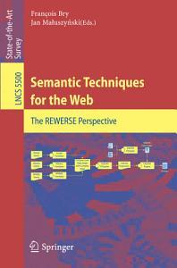 Semantic Techniques for the Web PDF