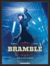 Bramble #2 : Neon Flowers