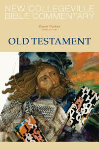 New Collegeville Bible Commentary  Old Testament PDF