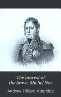 The Bravest of the Brave  Michel Ney PDF