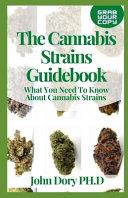 The Cannabis Strains Guidebook
