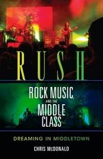 Rush, Rock Music and the Middle Class