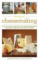 The Joy of Cheesemaking PDF